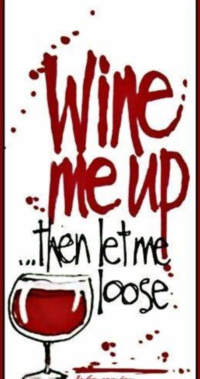Pin By Kim Edwards On Wine Wine Quotes Wine Humor Wine Signs