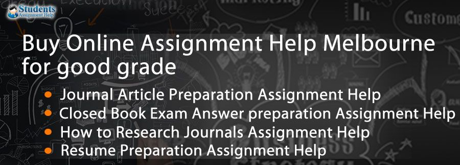 Assignment Help Melbourne Assignment writing service