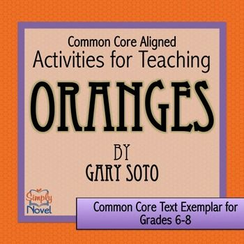 Oranges by Gary Soto Activity Pack and Quiz | Gary soto ...