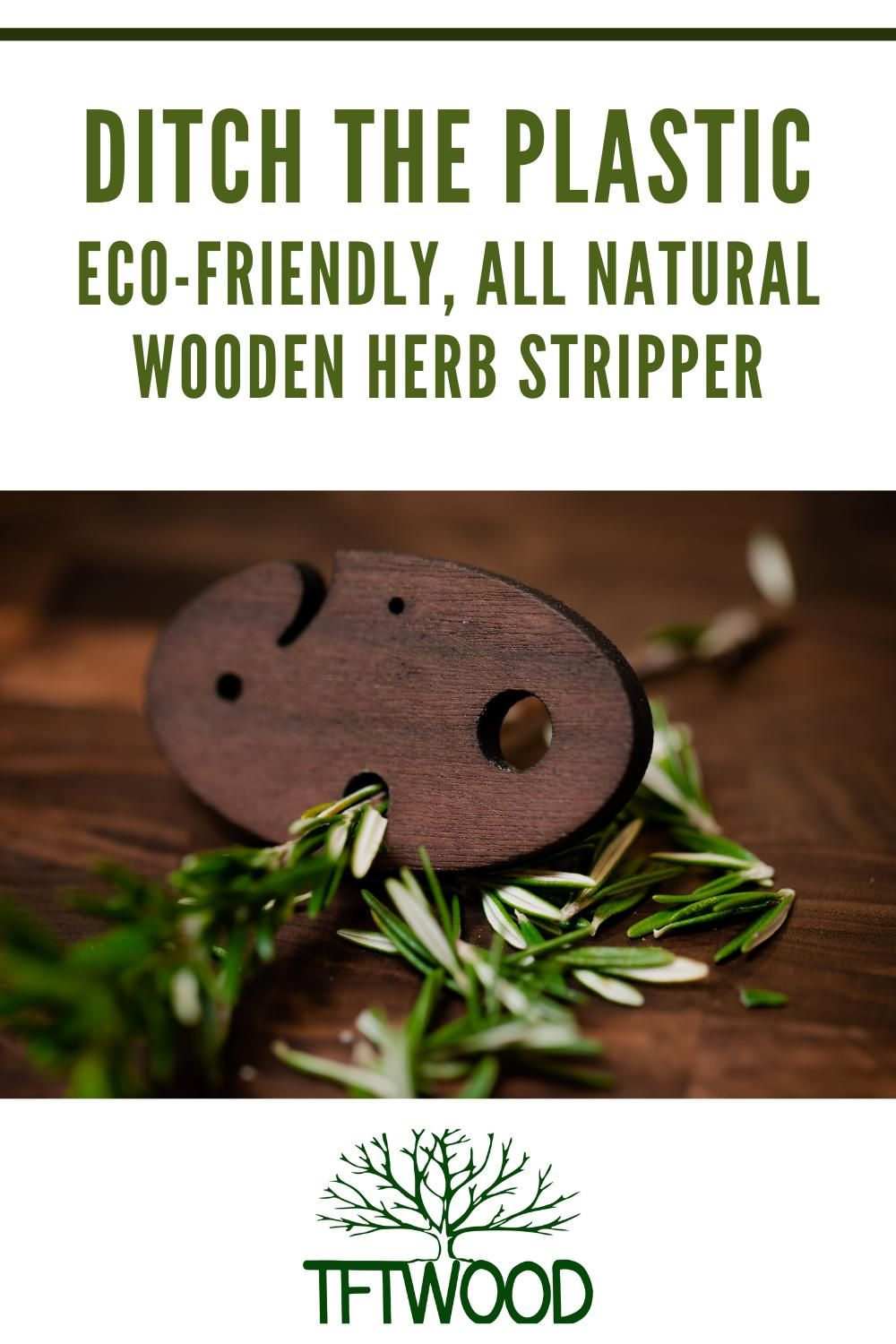 Ditch the Plastic! Eco-Friendly, Wooden Herb Stripper