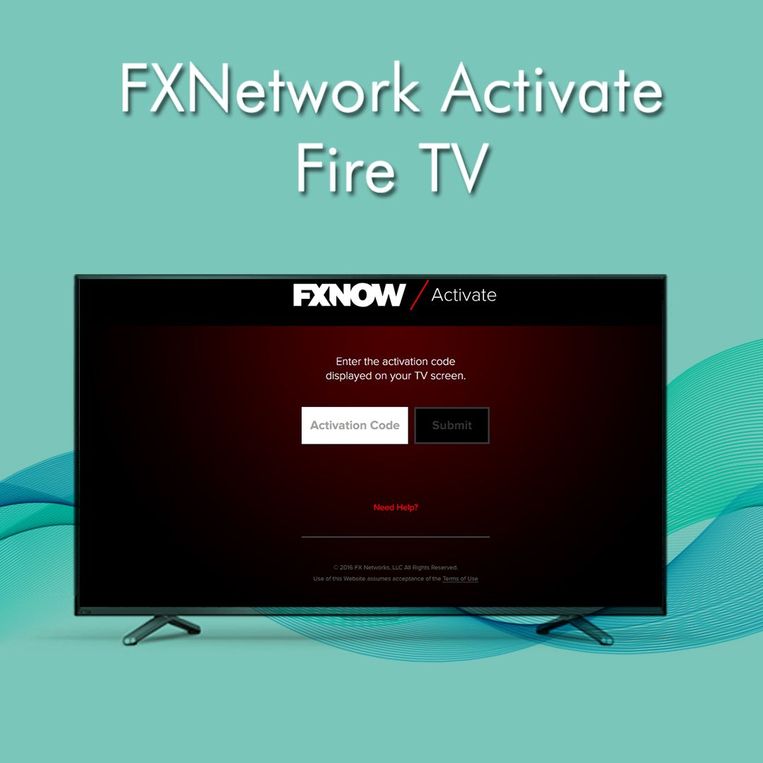 How To Activate FX Networks on FireTV Networking, Fire