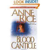 Anne Rice: Blood Canticle (Book 10 The Vampire Chronicles)