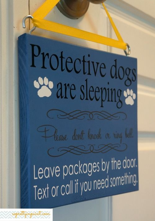 Protective Dogs Are Sleeping Please Don T Knock Or Ring Bell Leave Packages By The Door Text Or Call If You Need Som Protective Dogs Dog Signs Pets For Sale