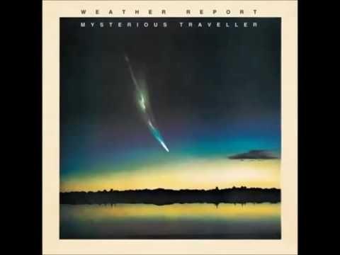 Weather Report Mysterious Traveller Full Album 1974 Weather Report Music Album Art Classic Jazz