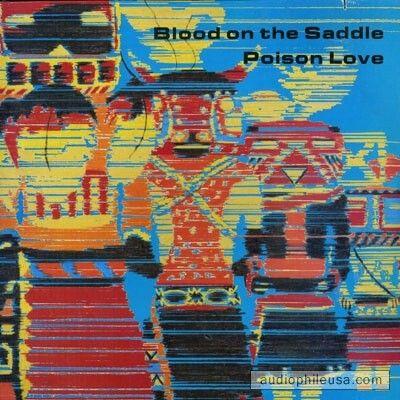 "Album ""Poison Love"" 1985 Blood On The Saddle"