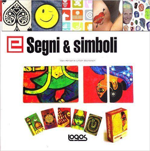 Elementi di grafica. Segni & simboli. Ediz. inglese: Amazon.it: Mark Hampshire, Keith Stephenson: Libri in altre lingue