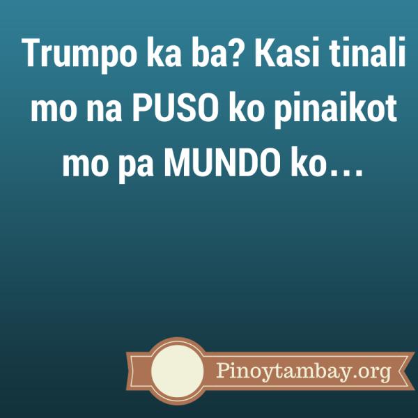 Banat Quotes Trumpo Ka Ba Tagalog Quotes Pinoy Quotes Hugot Quotes