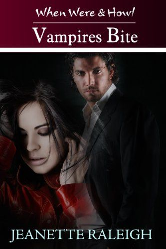 Vampires Bite Book 2 When Were Howl Series By Jeanette