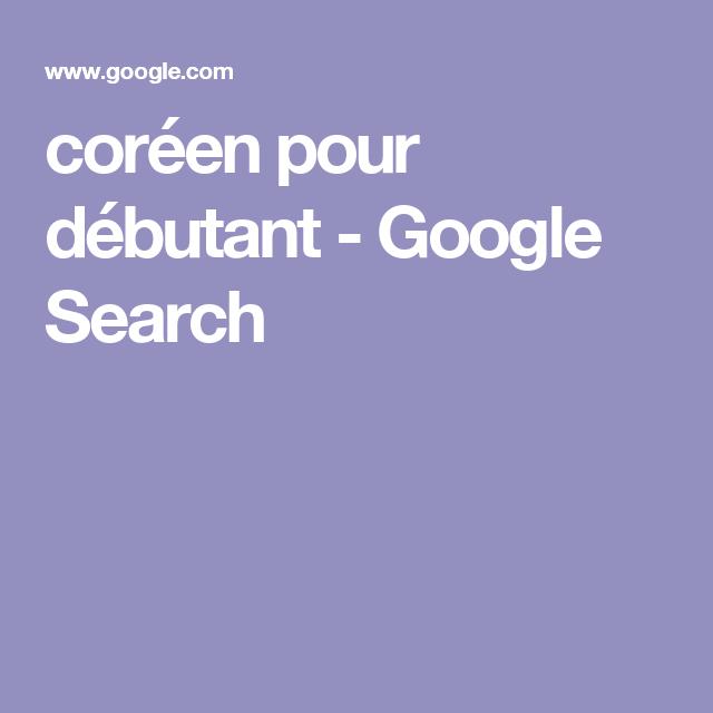 coréen pour débutant - Google Search