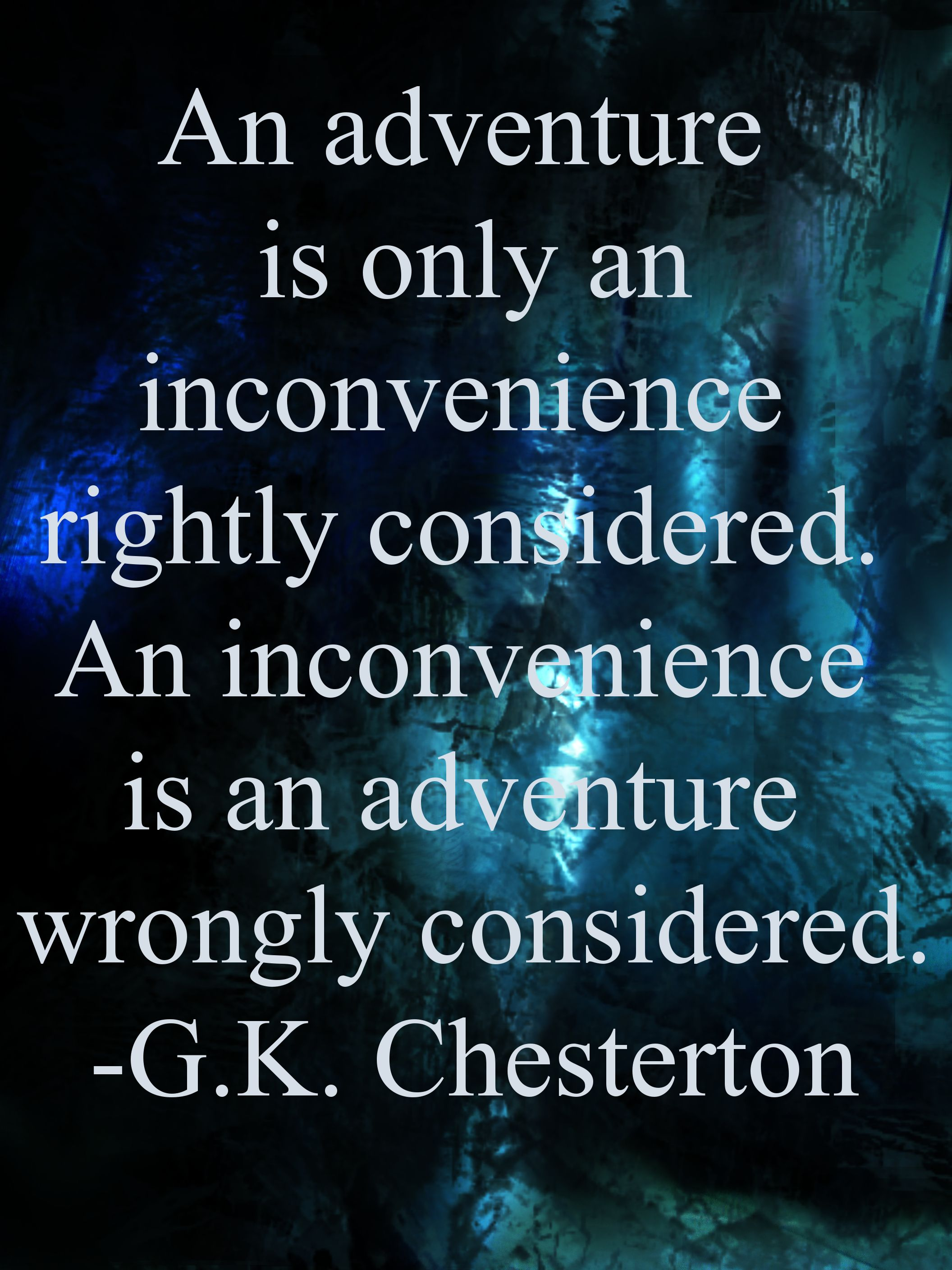 Gk Chesterton Good Perspective To Keep In Mind Words I Love