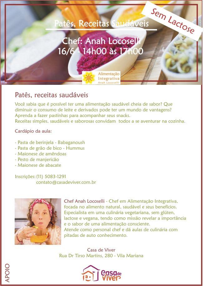 Alimentação Integrativa - Receitas para Viver Bem: AULA DE CULINÁRIA - PATÊS, RECEITAS SAUDÁVEIS - CA...