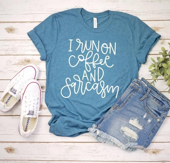 7e0f04a9d7c28 I Run On Coffee and Sarcasm, Coffee and Sarcasm, Mom Life, Mama Shirt,  Coffee Addict, Coffee Addict
