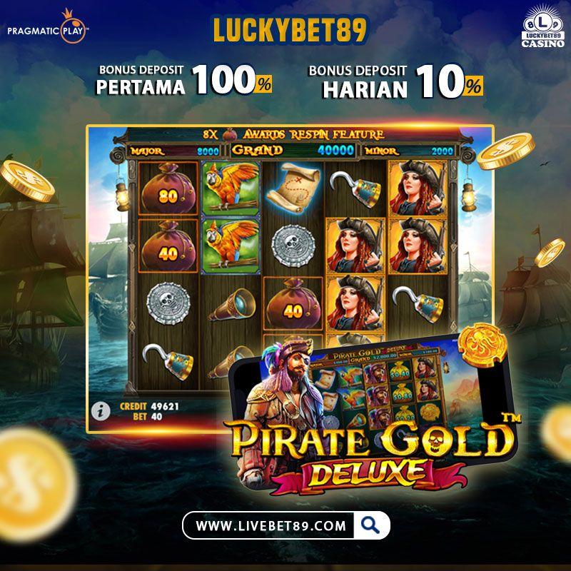 Pirate Gold Deluxe Pragmatic Luckybet89 Pirates Gold Slots Games Pragmatics