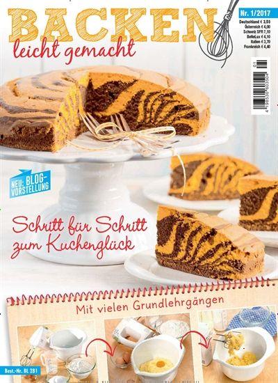 Rezepte Aus Zeitschriften schritt für schritt zum kuchen glück mit vielen grundlehrgängen