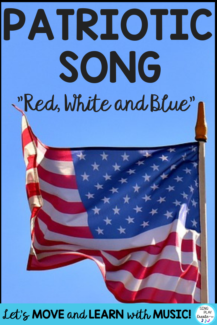 Sing A Patriotic Song To Learn About The Colors In The American Flag Using The Sing A Long Video Sheet Holiday Music Lessons Preschool Music Activities Songs