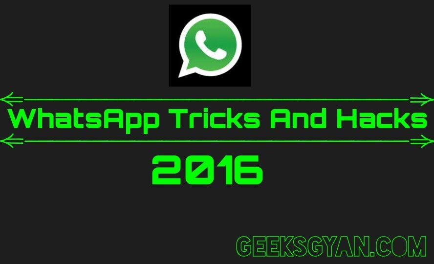 20 Best WhatsApp Tricks And Hacks 2016 Hack 2016