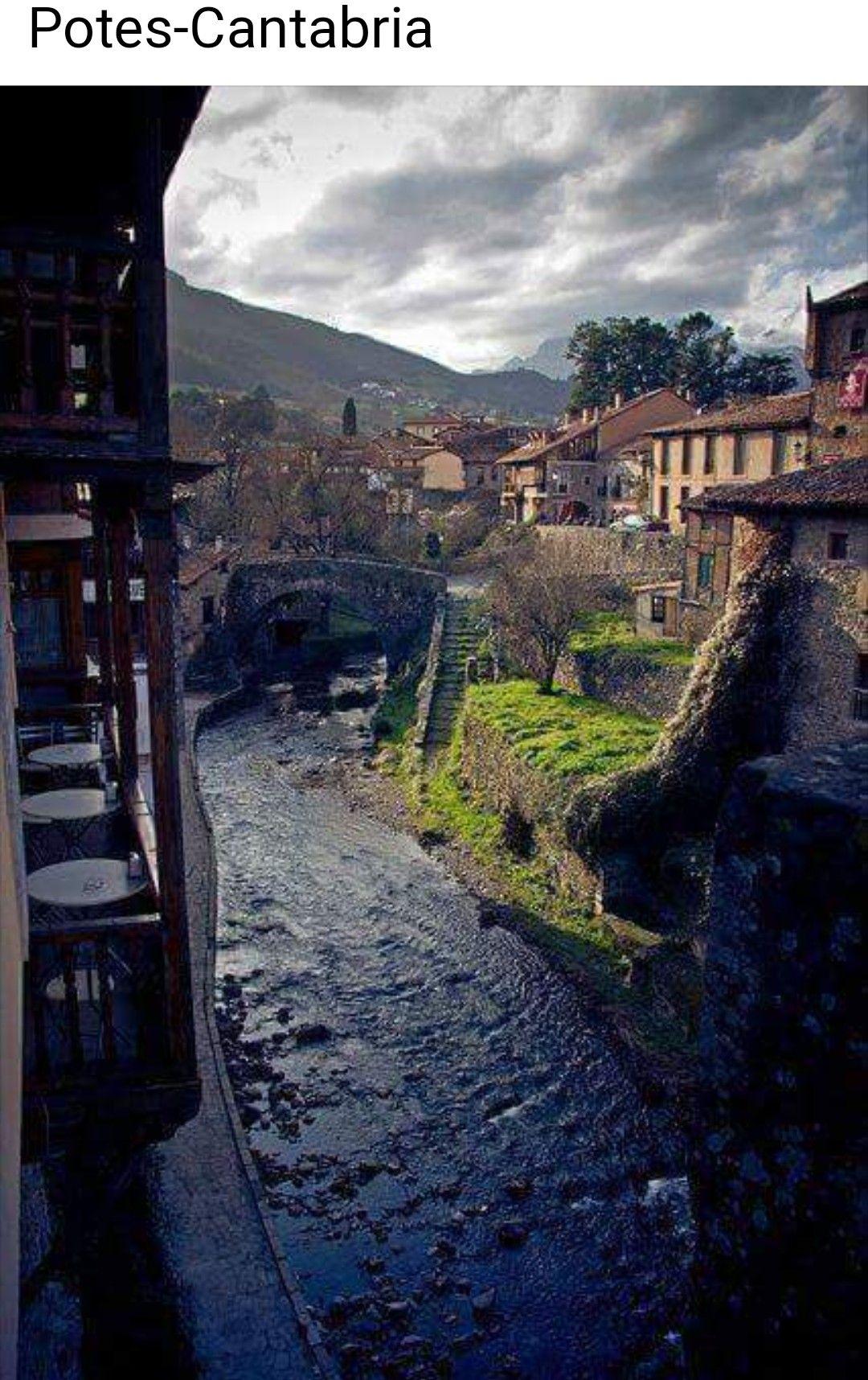 Precioso Pueblo De Potes Cantabria Viajar Por España Paisajes De España Lugares Preciosos