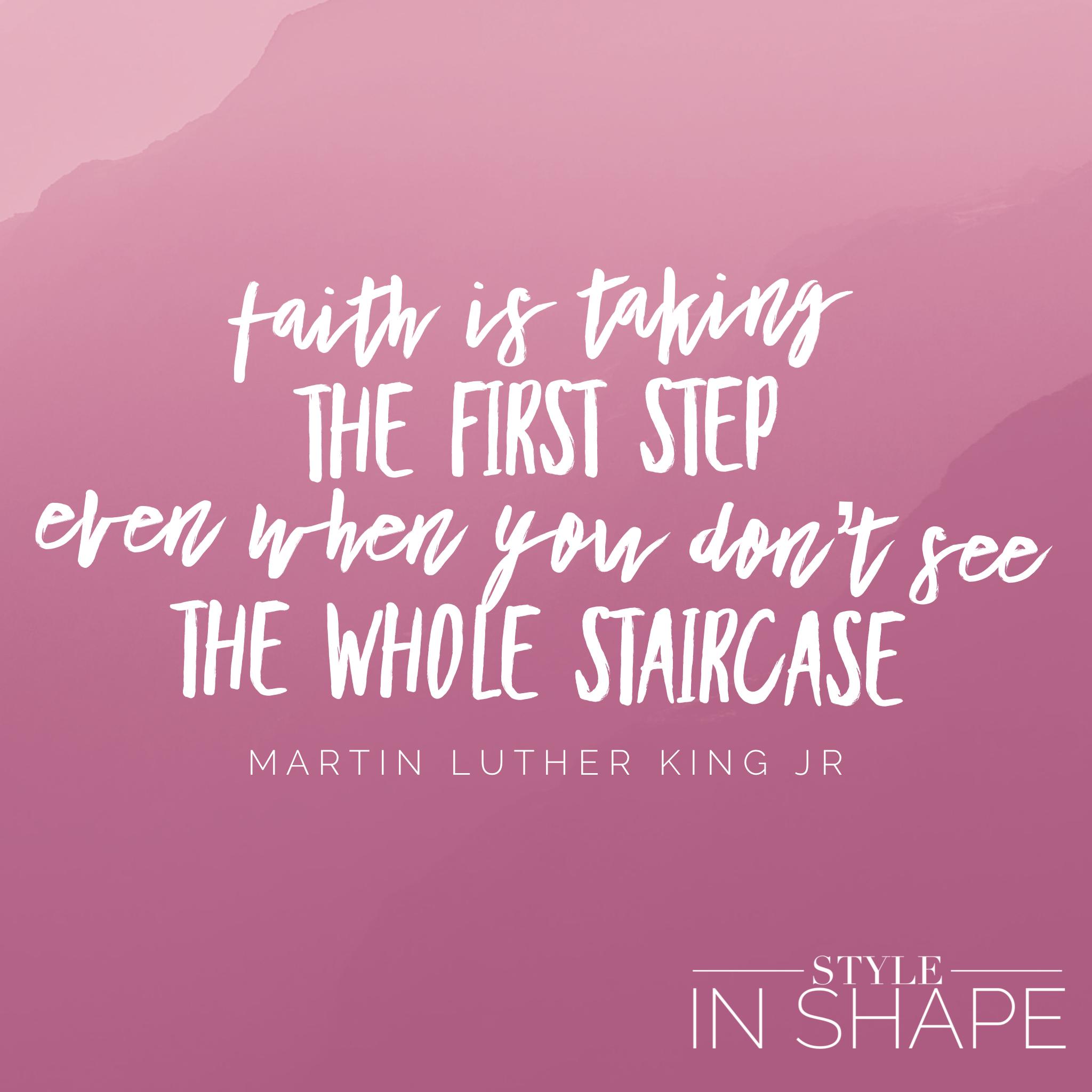 Take the First Step   STYLE IN SHAPE