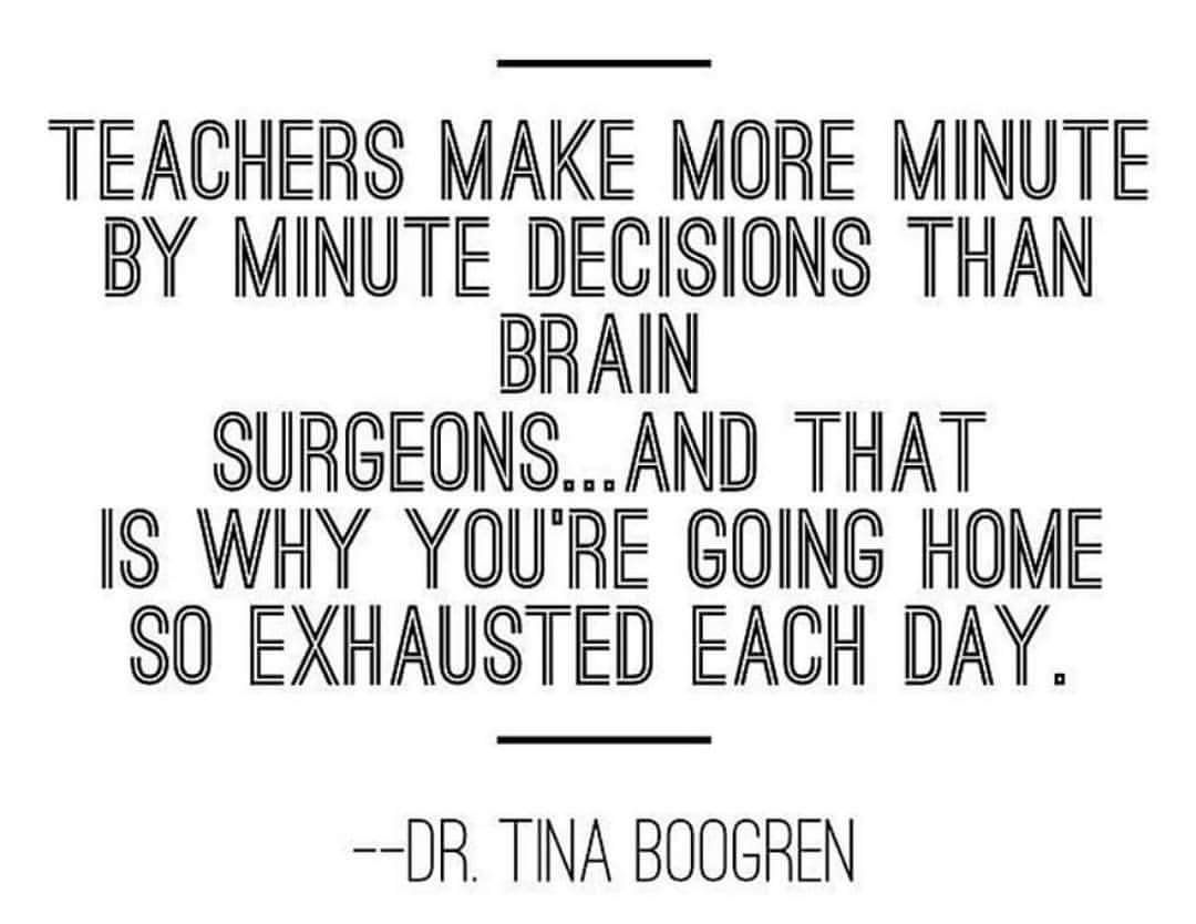 Education Quotes For Teachers Teachers Make More Minute To Minute Decisions Than Any Other
