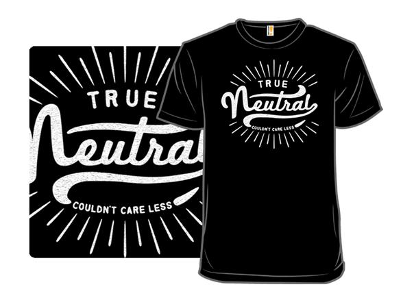 302d193f True Neutral - $11.00 + $5 standard shipping Neutral Shirt, Only 1, Large  Women