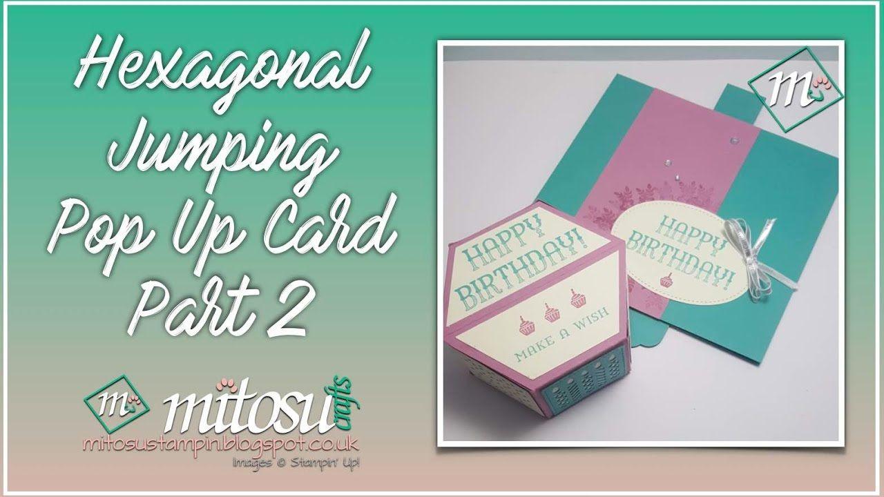 Hexagonal Jumping Pop Up Card Part 2 Hexjumpup Pop Up Cards Exploding Box Card Fancy Fold Cards