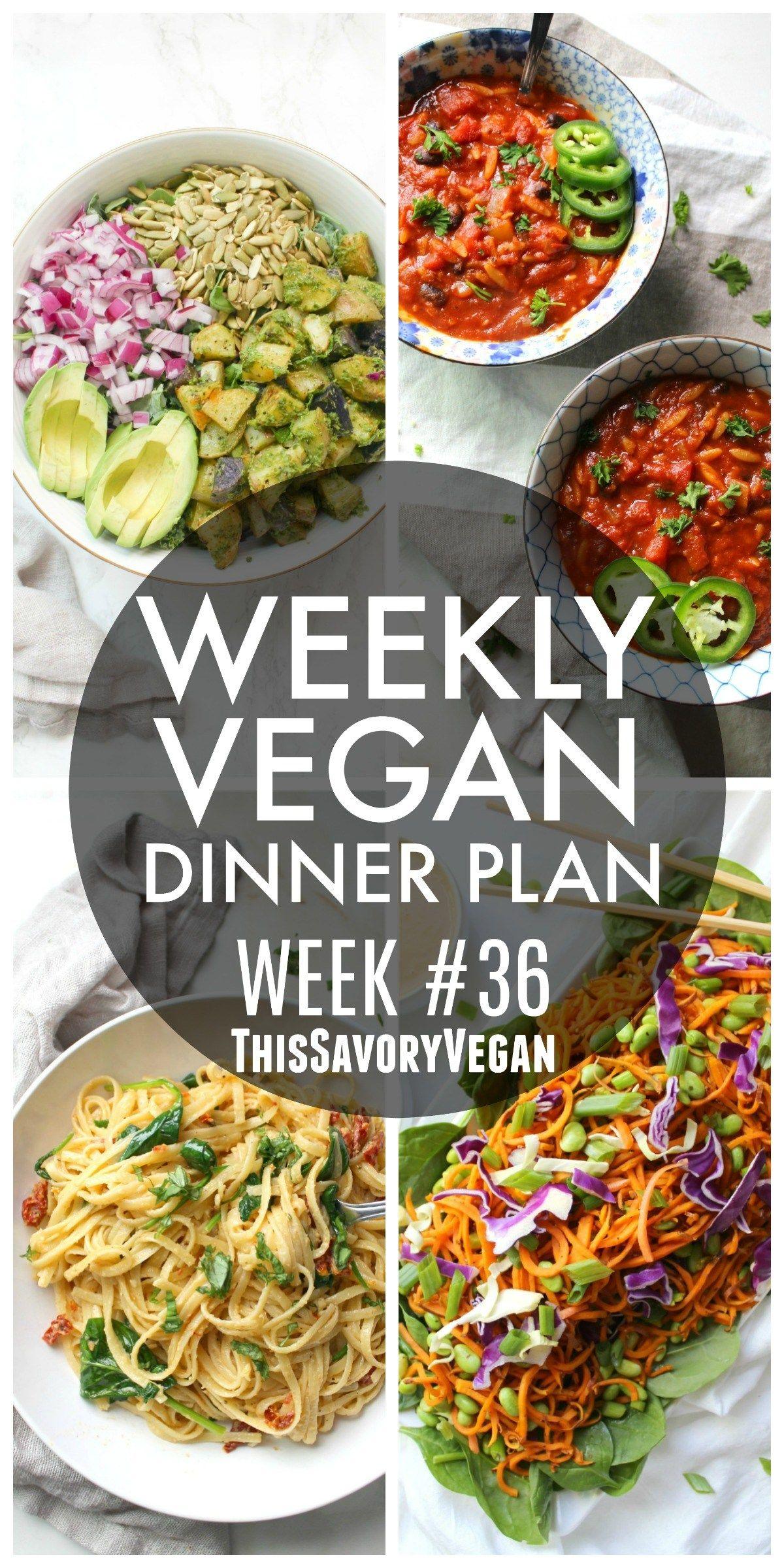 Weekly Vegan Dinner Plan 36 Recipe Food Drinks Vegan