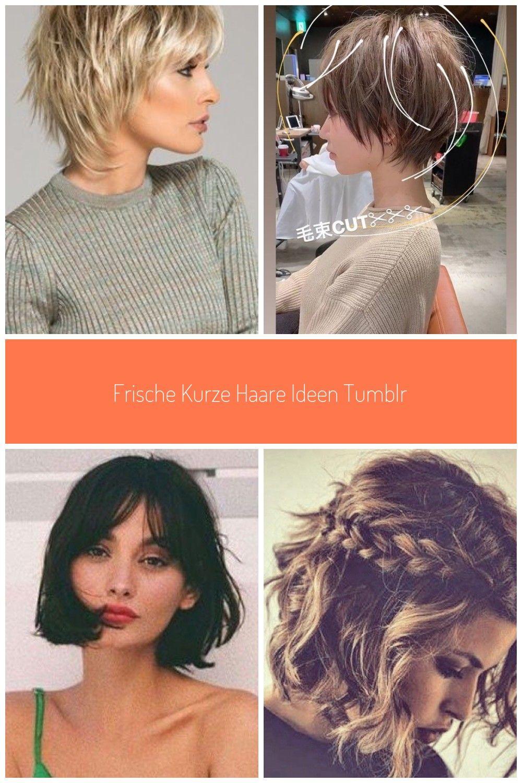 Frische kurze Haare Ideen Tumblr #frisuren #pony #haareflechten