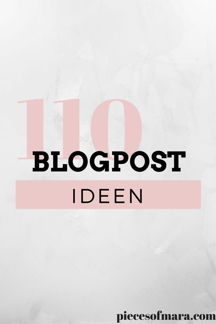 110 Blogpost Ideen für euren Blog | Blog, Schreiben und Post