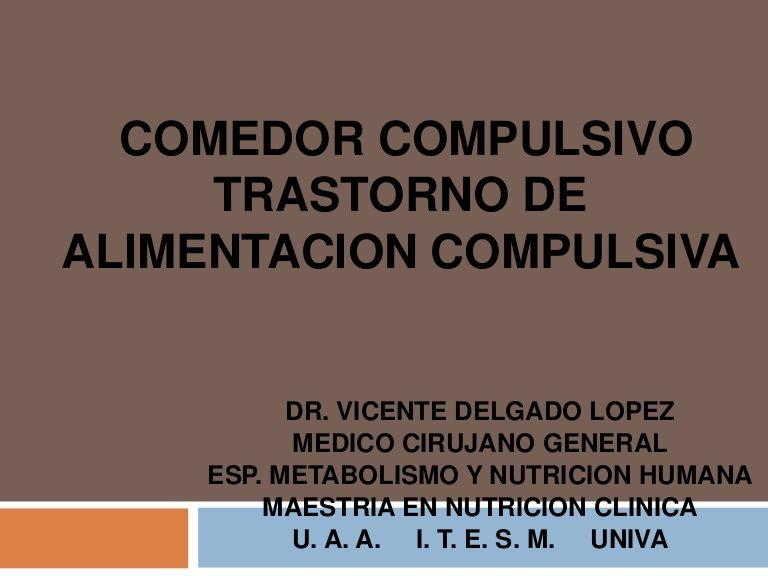 COMEDOR COMPULSIVO TRASTORNO DEALIMENTACION COMPULSIVA DR ...