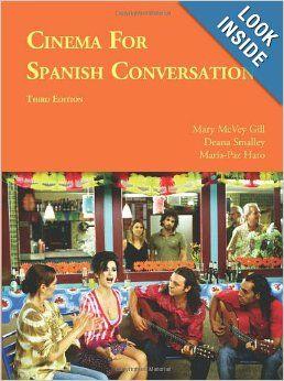 Cinema for Spanish Conversation (Foreign Language Cinema) (Spanish Edition)