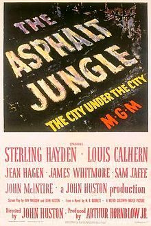 The Asphalt Jungle (1950). D: John Huston. Selected in 2008.