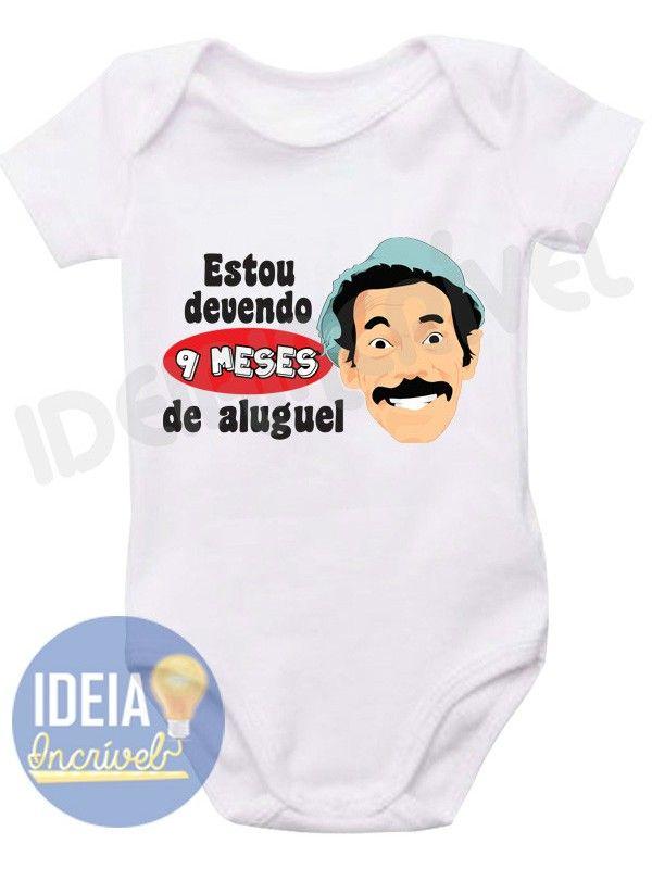 Body Infantil Estou Devendo 9 Meses de Aluguel (Sr. Madruga)  fc4abc29c18