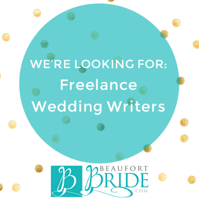 BeaufortBride.com is seeking freelance writers specializing in wedding content, local resources, DIY, and planning. The ideal applicant is insanely passionate about weddings and has experience blogging/writing about the subject matter. If interested, please email us at info@beaufortbride.com. #freelancewriting #weddingcontent #beaufortbride
