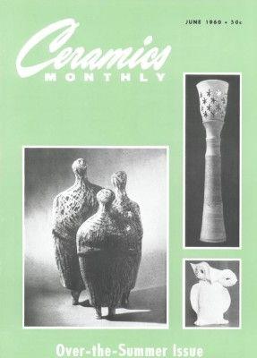 June 1960 Ceramics Monthly Ceramics Ceramic Art