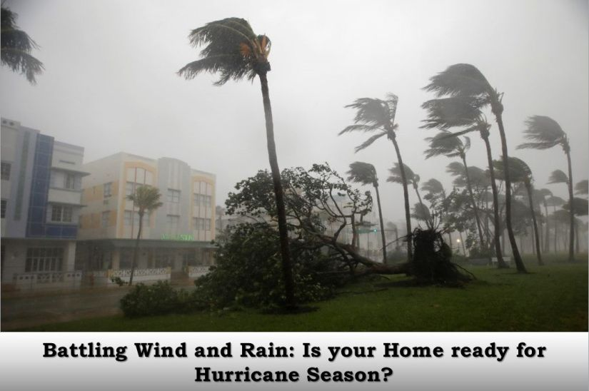 Battling Wind and Rain: Is your Home ready for Hurricane ...