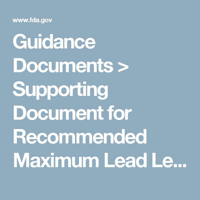 Supporting Document for Recommended Maximum Lead Level in