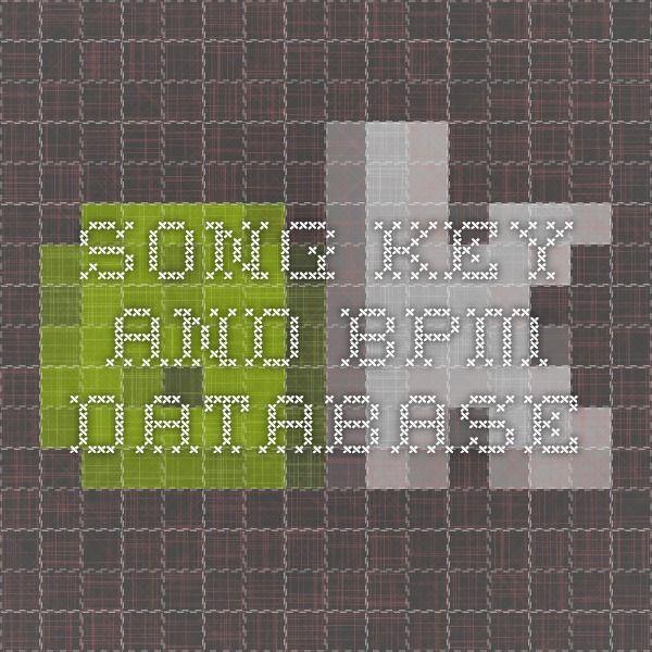 Song Key and BPM Database | Electronic Music Production