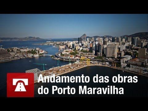 ▶ Confira o andamento das obras do Porto Maravilha | Cidade Olímpica - YouTube
