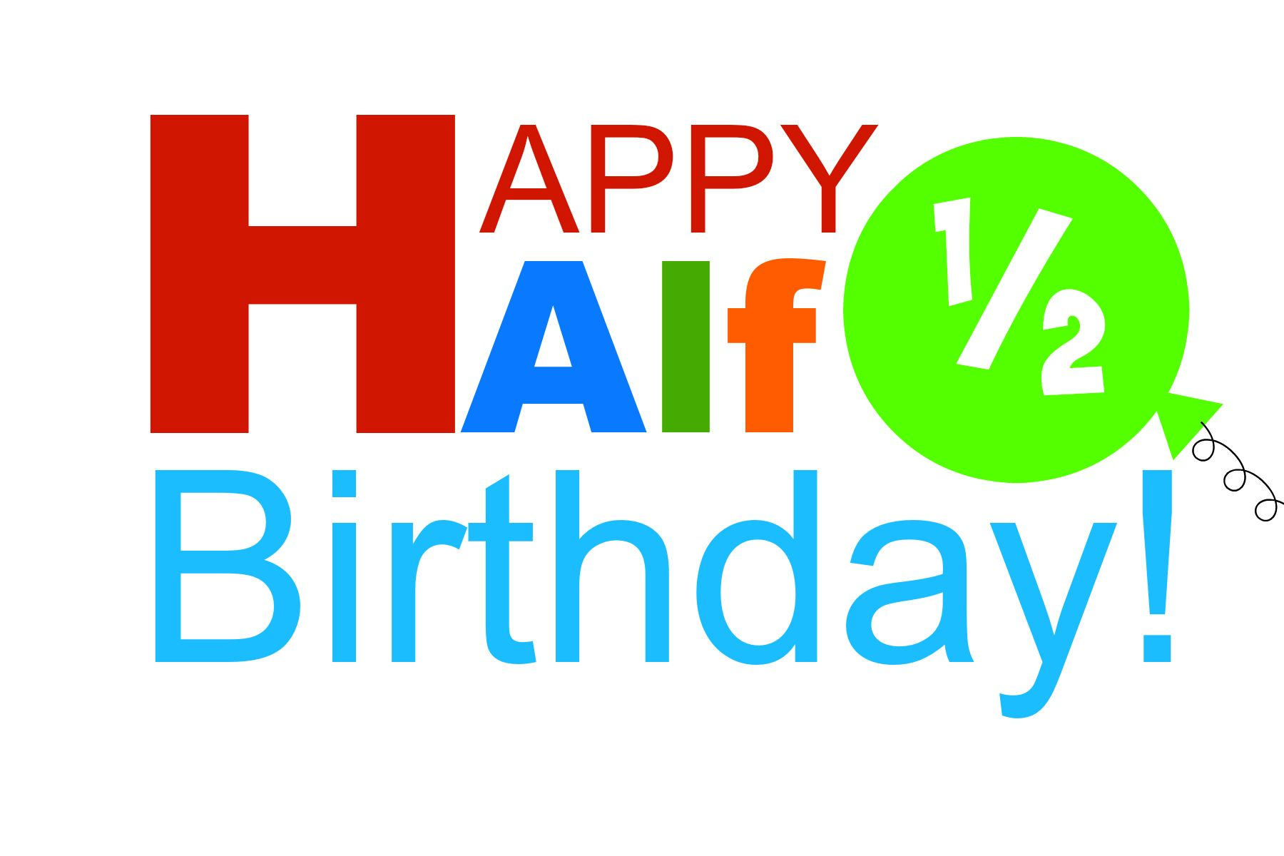 To Print This Printable Right Click The Photo And Save As For Ideas On Celebrating A Half Birthday Go Here