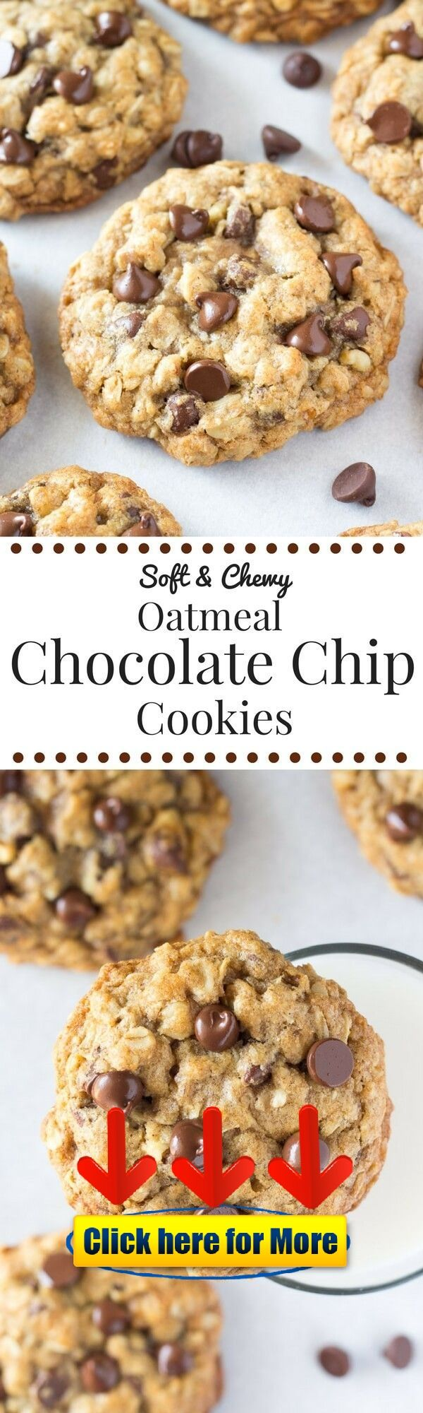 Soft and Chewy Oatmeal Chocolate Chip Cookies 👈 recipes