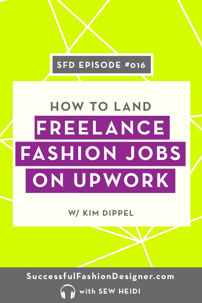 How To Get Freelance Fashion Design Jobs Using Upwork Fashion Design Jobs Fashion Jobs Startup Fashion
