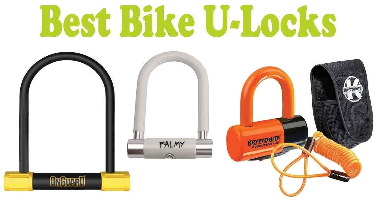 5 Best Bike U Locks 2018 Cool Bikes Cool Bicycles Bike