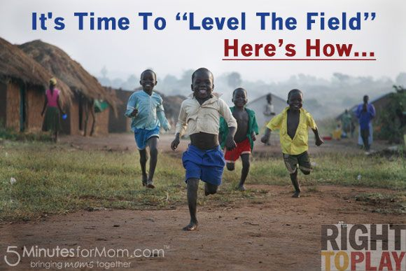 It's Time To Level The Field - All Children Have A Right To Play