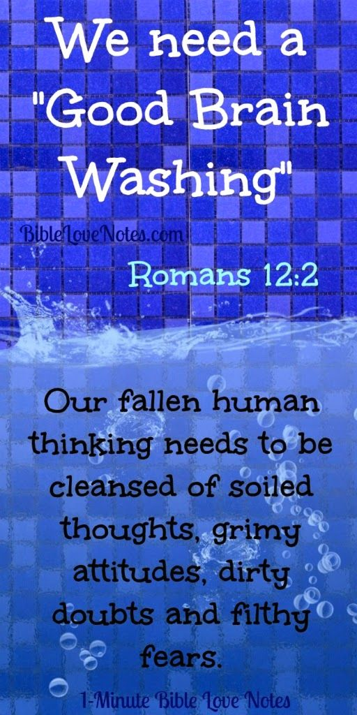 """Our fallen human thinking needs to be """"washed""""--cleansed of soiled thoughts, grimy attitudes, dirty doubts and filthy fears. This Bite Size Bible Study encourages us with verses and resources to help us think more like our Lord."""