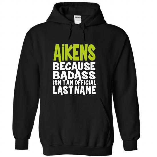 (BadAss) AIKENS #name #tshirts #AIKENS #gift #ideas #Popular #Everything #Videos #Shop #Animals #pets #Architecture #Art #Cars #motorcycles #Celebrities #DIY #crafts #Design #Education #Entertainment #Food #drink #Gardening #Geek #Hair #beauty #Health #fitness #History #Holidays #events #Home decor #Humor #Illustrations #posters #Kids #parenting #Men #Outdoors #Photography #Products #Quotes #Science #nature #Sports #Tattoos #Technology #Travel #Weddings #Women