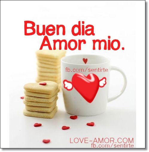 Buen Dia Amor Frases De Buenos Dias Buenos Dias Te Amo Buenos