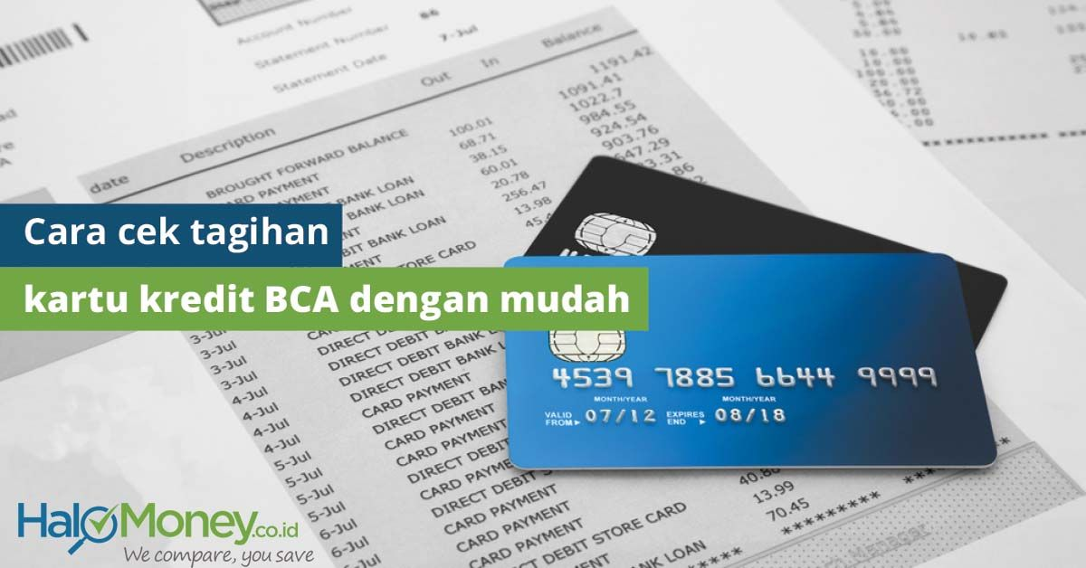 Perkembangan Teknologi Semakin Memudahkan Cek Tagihan Kartu Kredit Bca Pengin Tahu Cara Terbaru Cek Tagihan Kartu Kredit Bca Para Penerbit K Finance Bca Cara