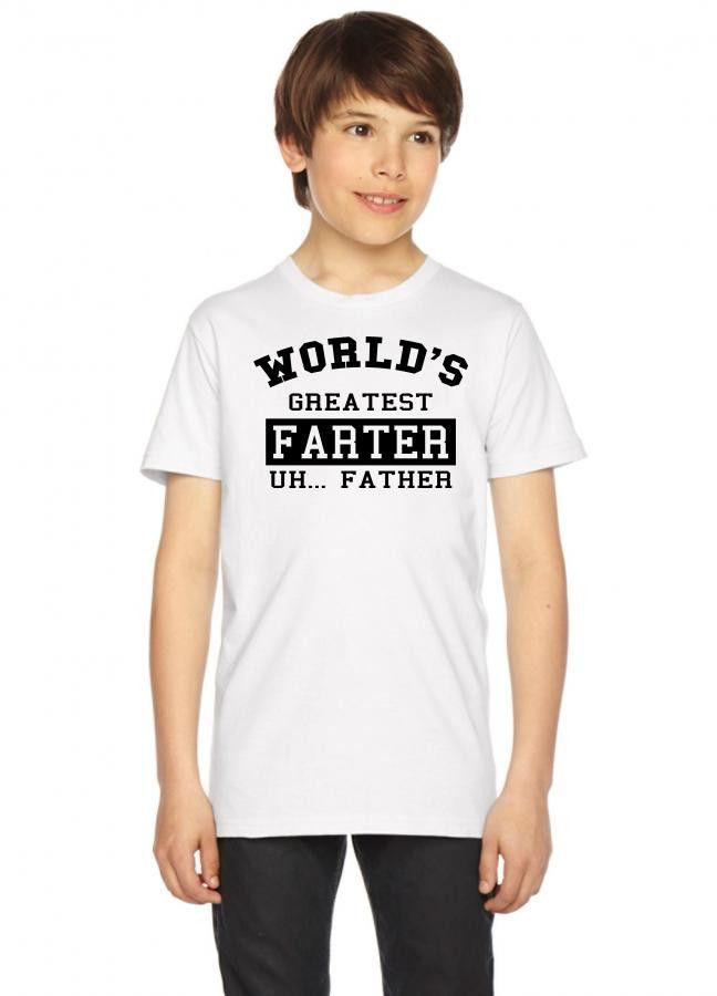 world's greatest farter uh.. father Youth Tee