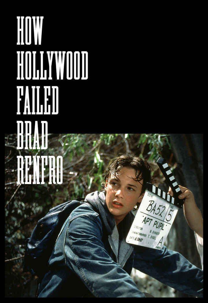 How hollywood failed brad renfro brad renfro