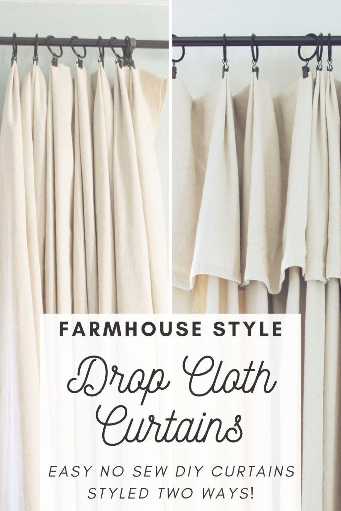 Easy inexpensive no sew DIY farmhouse drop cloth curtains styled 2 different ways